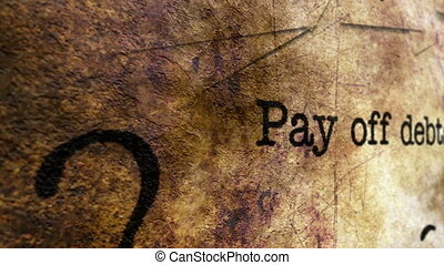 Pay off debts grunge concept