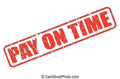 PAY ON TIME red stamp text