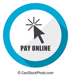 Pay online blue flat design web icon