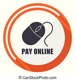 Pay online flat design orange round vector icon in eps 10