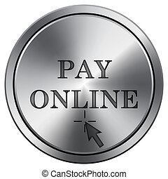 Pay online icon. Round icon imitating metal.