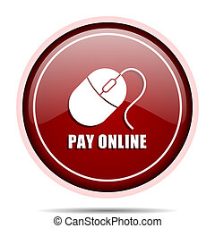 Pay online red glossy round web icon. Circle isolated internet button for webdesign and smartphone applications.