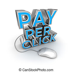 Pay Per Click text and mouse, 3d Concept isolated on white