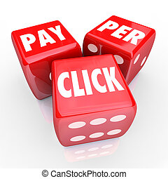 Pay Per Click Words Dice PPC Online Internet Advertising Traffic
