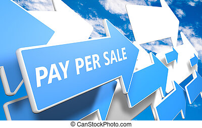 Pay per Sale 3d render concept with blue and white arrows...