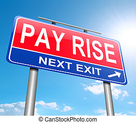 Pay rise concept.
