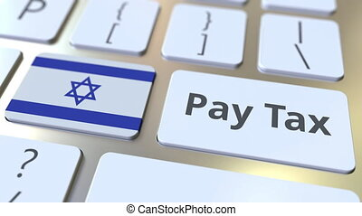 PAY TAX text and flag of Israel on the buttons on the...