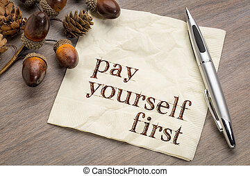 Pay yourself first - financial advice