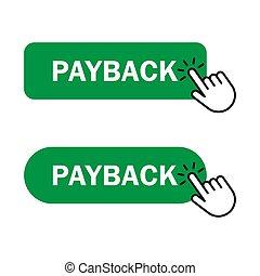 Hand cursor clicks Payback button - Payback button Icon....