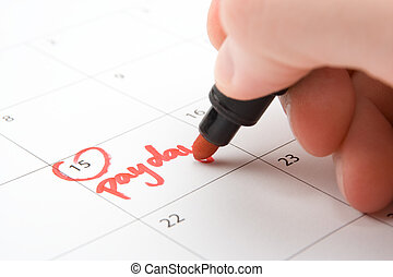 Payday - Hand write payday in to calendar (lead a hand-to-...