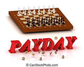 PAYDAY- inscription of color letters and chess on