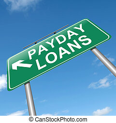 Payday loans concept. - Illustration depicting a sign with a...