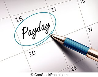 payday word circle marked on a calendar by a blue ballpoint pen. 3D illustration