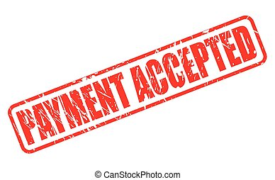 PAYMENT ACCEPTED red stamp text
