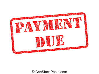 'PAYMENT DUE' Red Stamp over a white background.