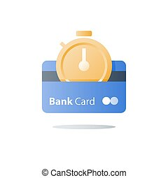Credit card, payment installment, bank services, saving money, fast financial solution, bank card, stopwatch icon, instant transaction, time period, vector illustration