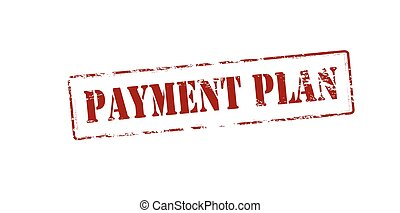 Payment plan - Rubber stamp with text payment plan inside,...
