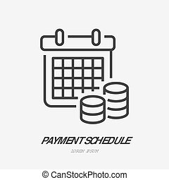 Payment schedule with money flat line icon. Financial...