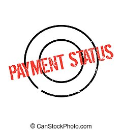 Payment Status rubber stamp. Grunge design with dust...