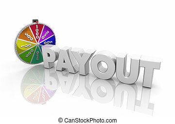 Payout Spinning Game Show Wheel Jackpot Word 3d Illustration