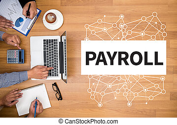 PAYROLL Business team hands at work with financial reports ...