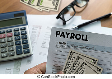 PAYROLL Businessman working Financial accounting concept
