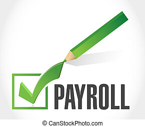 payroll check mark sign concept illustration design over white