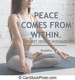 paz, vem, de, within., faça, não, procurar, aquilo, sem