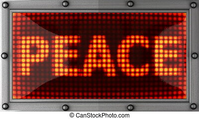 peace  announcement on the LED display