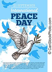 Peace international day, white dove - Peace day poster with...