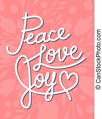 Peace Love Joy Quotes Adorable Peace Love Joy Hand Lettering Positive Quote To Christmas