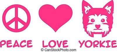 Peace, Love, Yorkie slogan pink