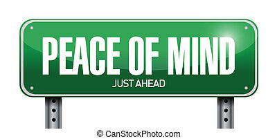 peace of mind road sign illustration design over a white...