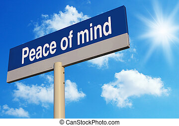 Peace Of Mind road sign with blue sunny sky background.