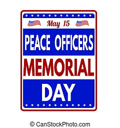 Peace Officers Memorial Day sign or stamp