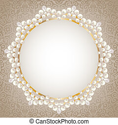 pearl frame - Greeting or invitation card with pearl frame.