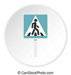 Pedestrian road sign icon circle