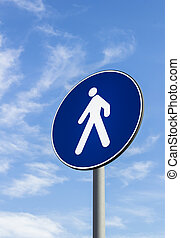 Pedestrians only road sign