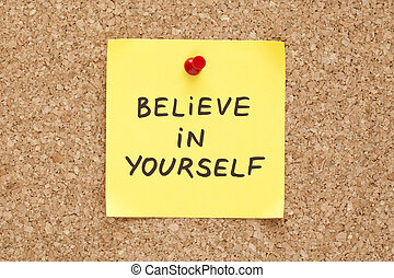 pegajoso, acreditar, em, você mesmo