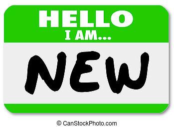 pegatina, aprendiz, nametag, novato, nuevo, hola