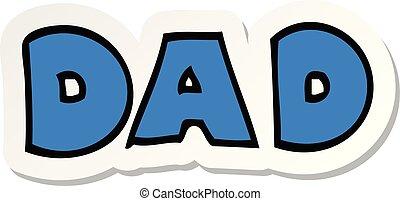 pegatina, caricatura, palabra, papá