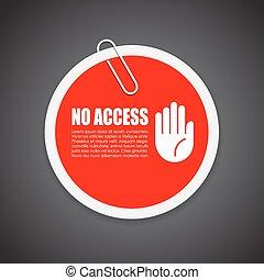 pegatina, no, seguridad el acceso