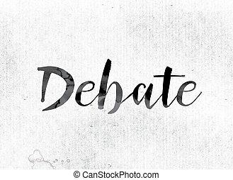 peint, concept, débat, encre