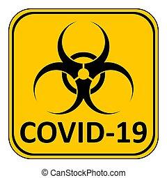 peligro, covid-19, signo.