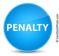 Penalty elegant cyan blue round button