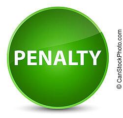 Penalty elegant green round button