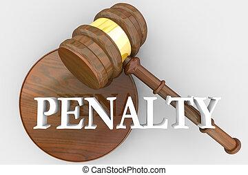 Penalty Judgment Gavel Decision Penalize Guilty Defendant 3d...