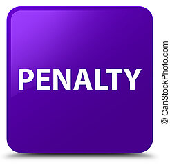 Penalty purple square button
