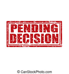 Grunge rubber stamp with text Pending Decision, vector illustration