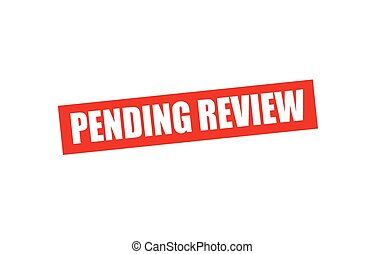 Pending review - Rubber stamp with text pending review...